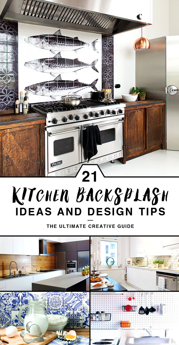 21 Kitchen Backsplash Ideas and Design Tips || The Ultimate Creative Guide