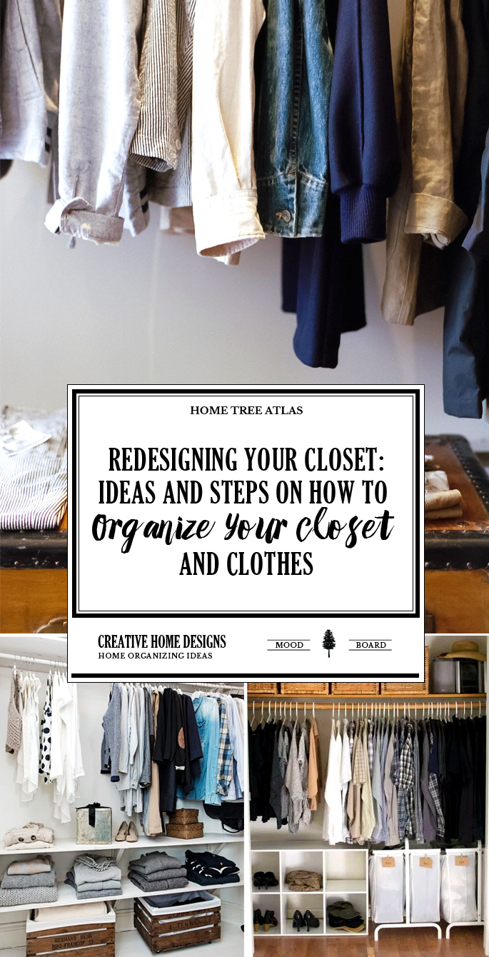 ReDesigning Your Closet: Ideas and Steps on How To Organize Your Closet and Clothes